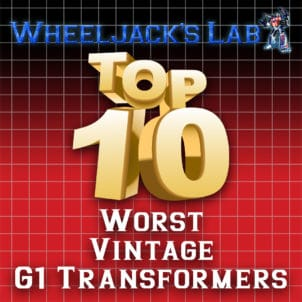 Top 10 Worst G1 Transformers Toys