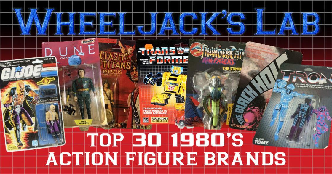 Top 30 1980's Action Figure Brands