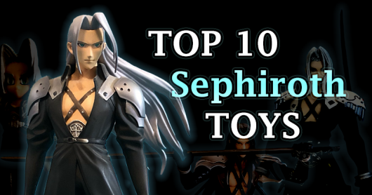 The Top 10 Final Fantasy VII Sephiroth Toys #5-1