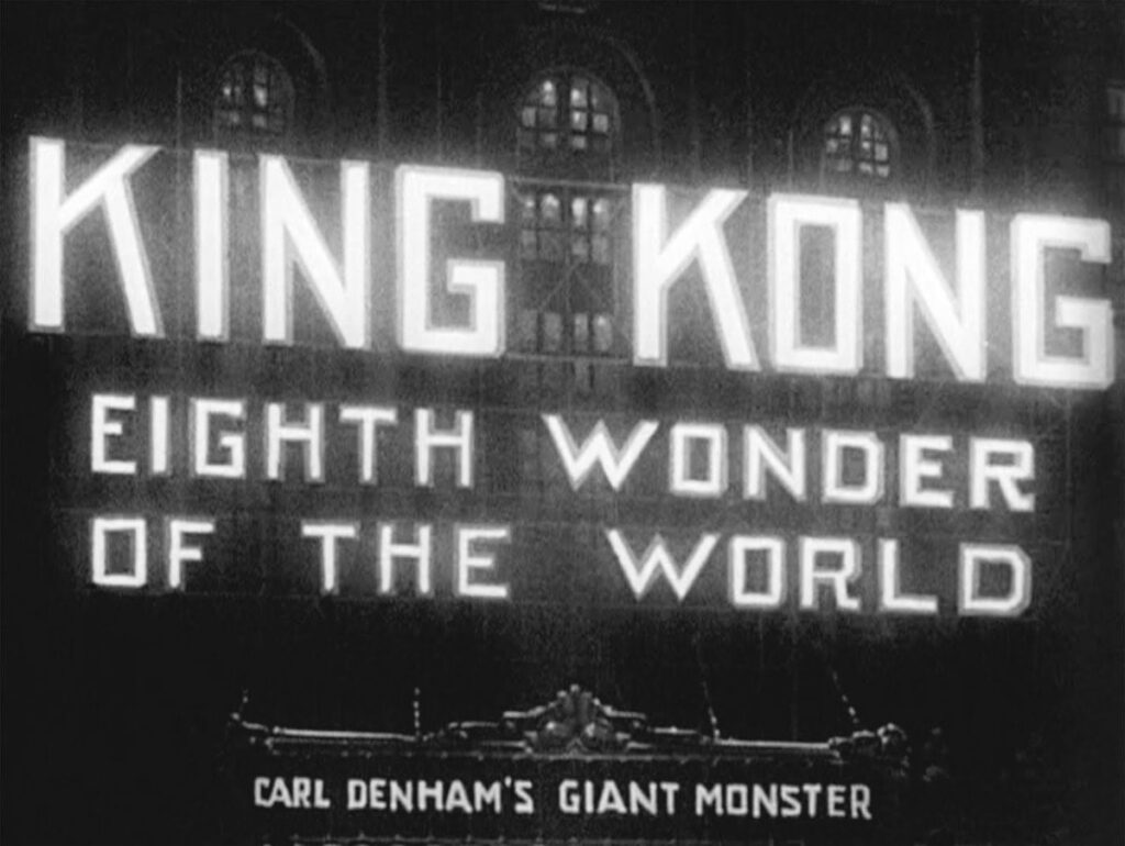 King Kong (1933) Eighth Wonder of the World