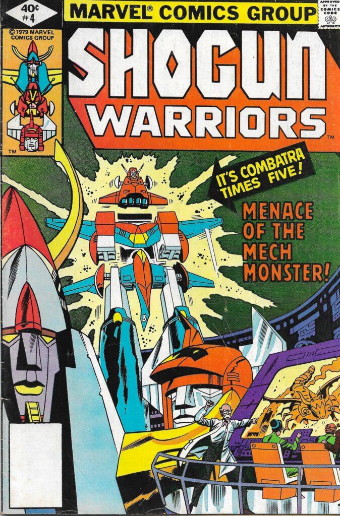 Shogun Warriors #4 (The Mech Monster) - May 1979